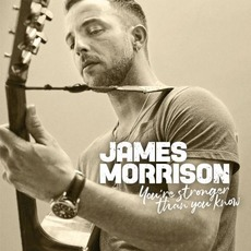 You're Stronger Than You Know mp3 Album by James Morrison