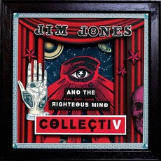 CollectiV by Jim Jones and the Righteous Mind
