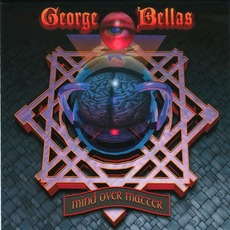 Mind Over Matter mp3 Album by George Bellas
