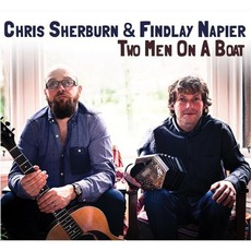 Two Men On a Boat mp3 Album by Chris Sherburn & Findlay Napier