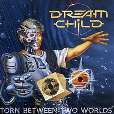 Torn Between Two Worlds mp3 Album by Dream Child
