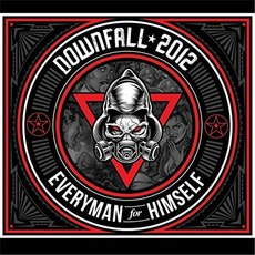 Everyman for Himself mp3 Album by Downfall 2012