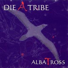 AlbaTross mp3 Album by Die A Tribe
