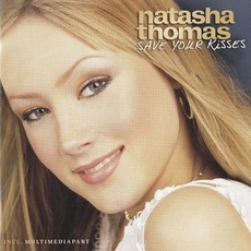 Save Your Kisses mp3 Album by Natasha Thomas