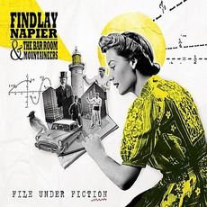 File Under Fiction mp3 Album by Findlay Napier and the Bar Room Mountaineers