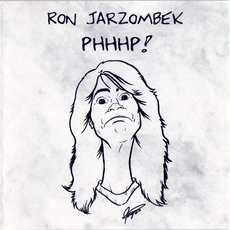 PHHHP! mp3 Album by Ron Jarzombek