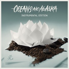 Hikari (Instrumental Edition) mp3 Album by Oceans Ate Alaska