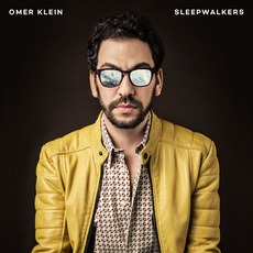Sleepwalkers mp3 Album by Omer Klein