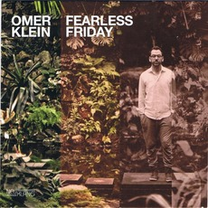 Fearless Friday mp3 Album by Omer Klein