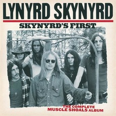 Skynyrd's First: The Complete Muscle Shoals Album mp3 Artist Compilation by Lynyrd Skynyrd