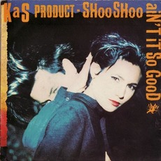 Shoo Shoo/ Ain't It So Good mp3 Single by KaS Product
