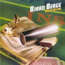 Blues Hit Me mp3 Album by Bjørn Berge