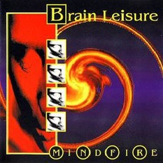 Mindfire mp3 Album by Brain Leisure