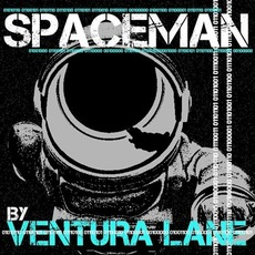 Spaceman mp3 Album by Ventura Lane