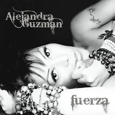 Fuerza mp3 Album by Alejandra Guzmán