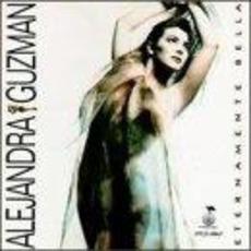 Eternamente bella mp3 Album by Alejandra Guzmán