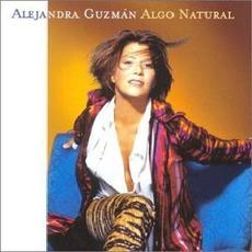 Algo natural mp3 Album by Alejandra Guzmán
