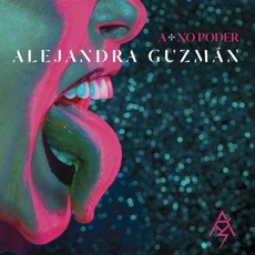 A + no poder mp3 Album by Alejandra Guzmán