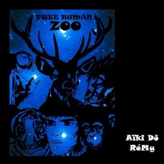 Aïki Do Rémy mp3 Album by Free Human Zoo