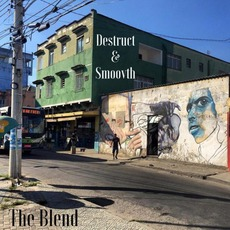 The Blend mp3 Album by Destruct & SmooVth