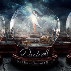 The Dark Charm of Life mp3 Album by Dedroll