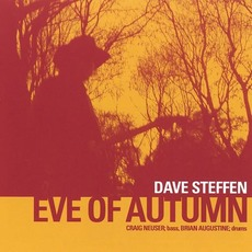 Eve Of Autumn mp3 Album by Dave Steffen Band