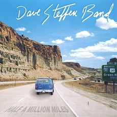 Half A Million Miles mp3 Album by Dave Steffen Band