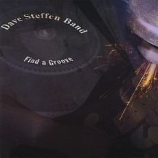 Find A Groove mp3 Album by Dave Steffen Band