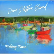 Fishing Town mp3 Album by Dave Steffen Band
