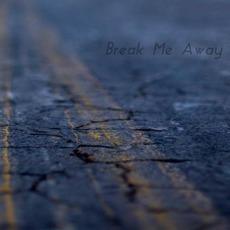 Break Me Away mp3 Album by Carter Dull