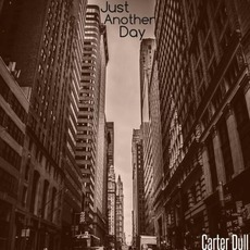 Just Another Day mp3 Album by Carter Dull