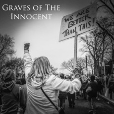 We Are Better Than This mp3 Album by Graves of the Innocent