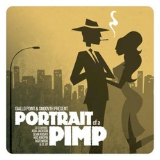 Portrait of a Pimp mp3 Album by SmooVth & Giallo Point