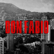 Medellin II: Don Fabio mp3 Album by SmooVth & Giallo Point