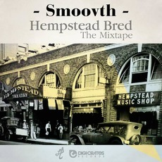 Hempstead Bred: The Mixtape mp3 Artist Compilation by SmooVth
