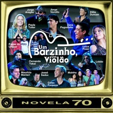 Um Barzinho, Um Violão: Novela 70, capítulo 1 mp3 Compilation by Various Artists
