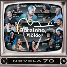 Um Barzinho, Um Violão: Novela 70, capítulo 2 mp3 Compilation by Various Artists
