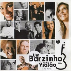 Um Barzinho, um Violão mp3 Compilation by Various Artists