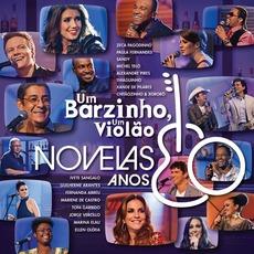 Um Barzinho, Um Violão: Novelas Anos 80, Vol. 1 mp3 Compilation by Various Artists