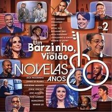 Um Barzinho, Um Violão: Novelas Anos 80, Vol. 2 mp3 Compilation by Various Artists