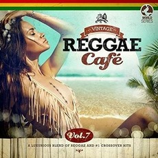 Vintage Reggae Café, Vol.7 mp3 Compilation by Various Artists
