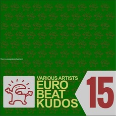 Eurobeat Kudos 15 mp3 Compilation by Various Artists
