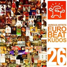 Eurobeat Kudos 26 mp3 Compilation by Various Artists