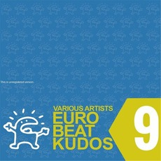 Eurobeat Kudos 9 mp3 Compilation by Various Artists