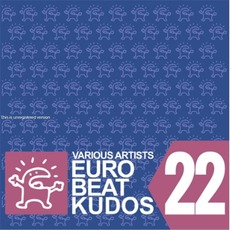 Eurobeat Kudos 22 mp3 Compilation by Various Artists