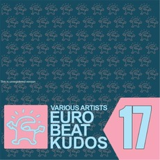 Eurobeat Kudos 17 mp3 Compilation by Various Artists