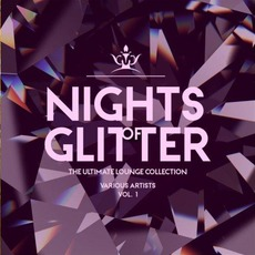 Nights of Glitter: The Ultimate Lounge Collection, Vol. 1 by Various Artists