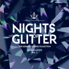 Nights of Glitter: The Ultimate Lounge Collection, Vol. 2 by Various Artists