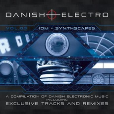 Danish Electro, Vol. 03 by Various Artists