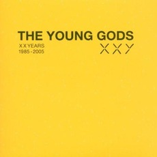 XXYears 1985-2005 (Limited Edition) mp3 Artist Compilation by The Young Gods